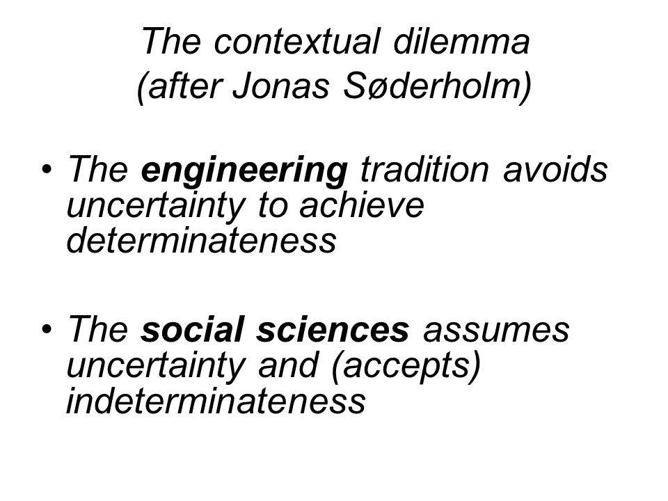 The contextual dilemma (after Jonas Søderholm)