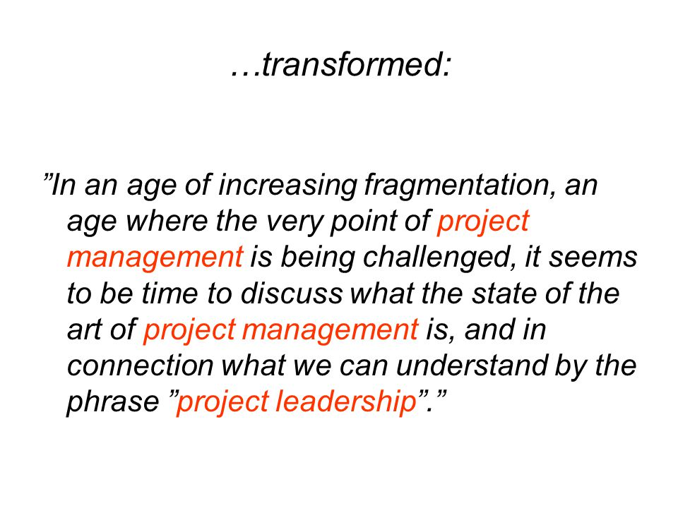 …transformed: