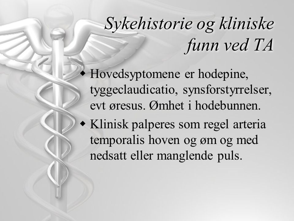 Sykehistorie og kliniske funn ved TA