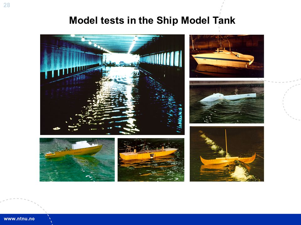 Model tests in the Ship Model Tank