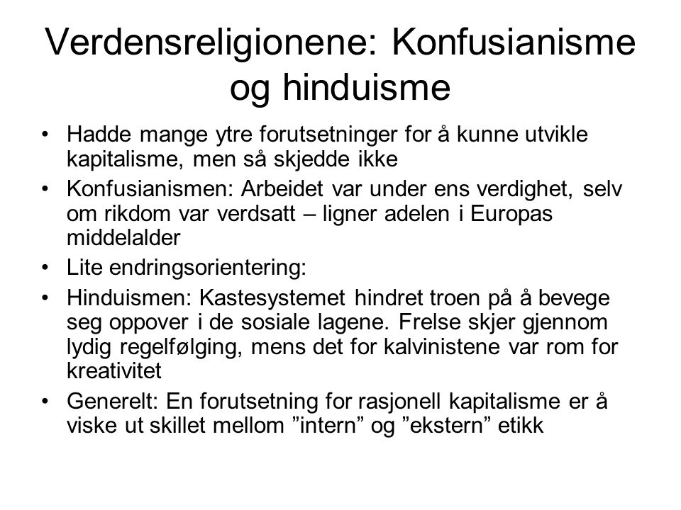 Verdensreligionene: Konfusianisme og hinduisme