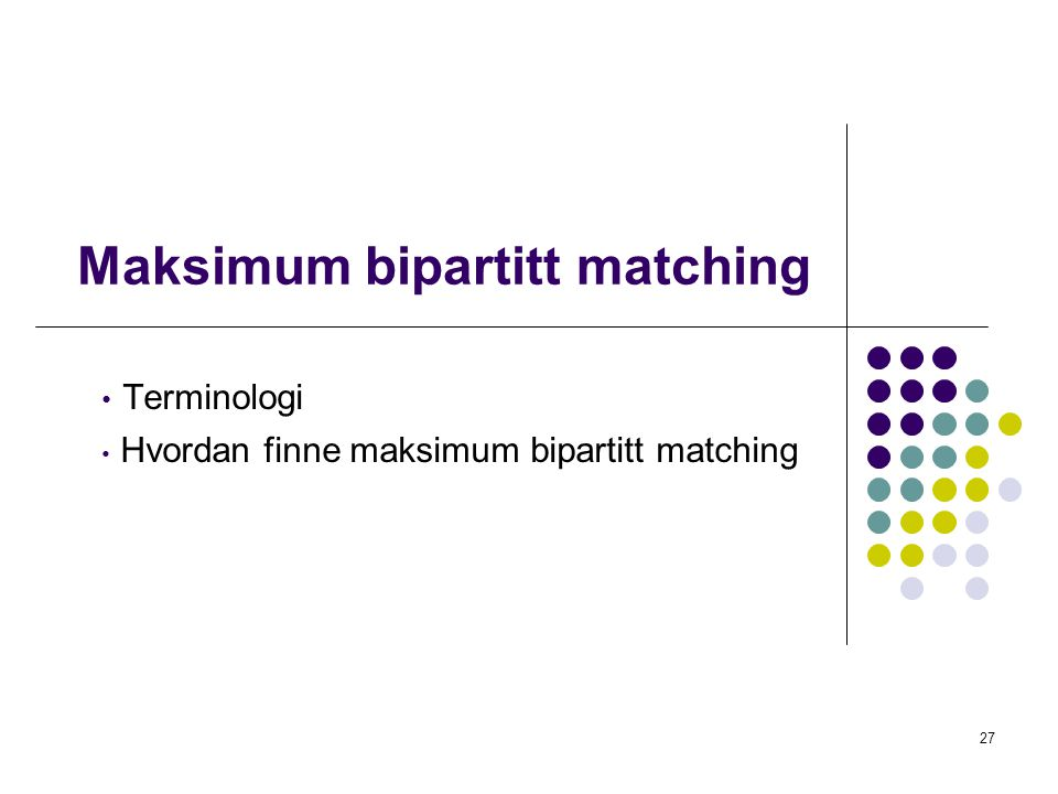 Maksimum bipartitt matching