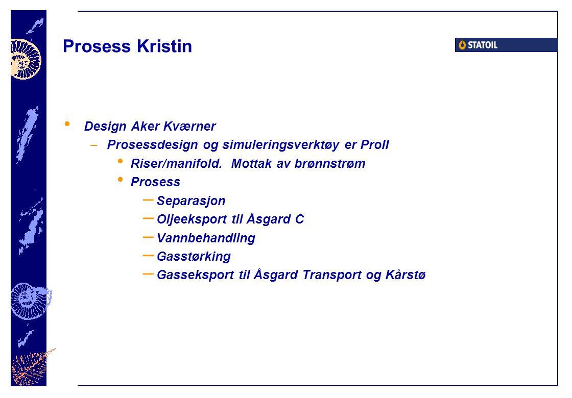 Prosess Kristin Design Aker Kværner