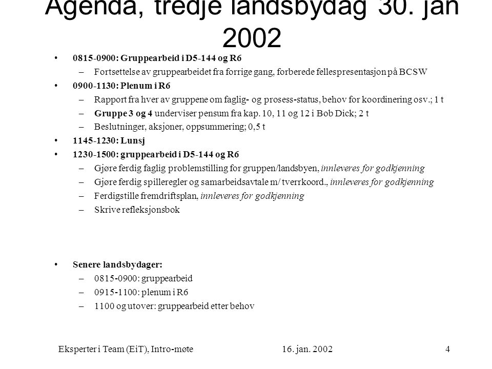 Agenda, tredje landsbydag 30. jan 2002