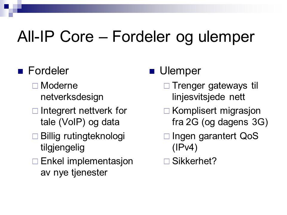 All-IP Core – Fordeler og ulemper