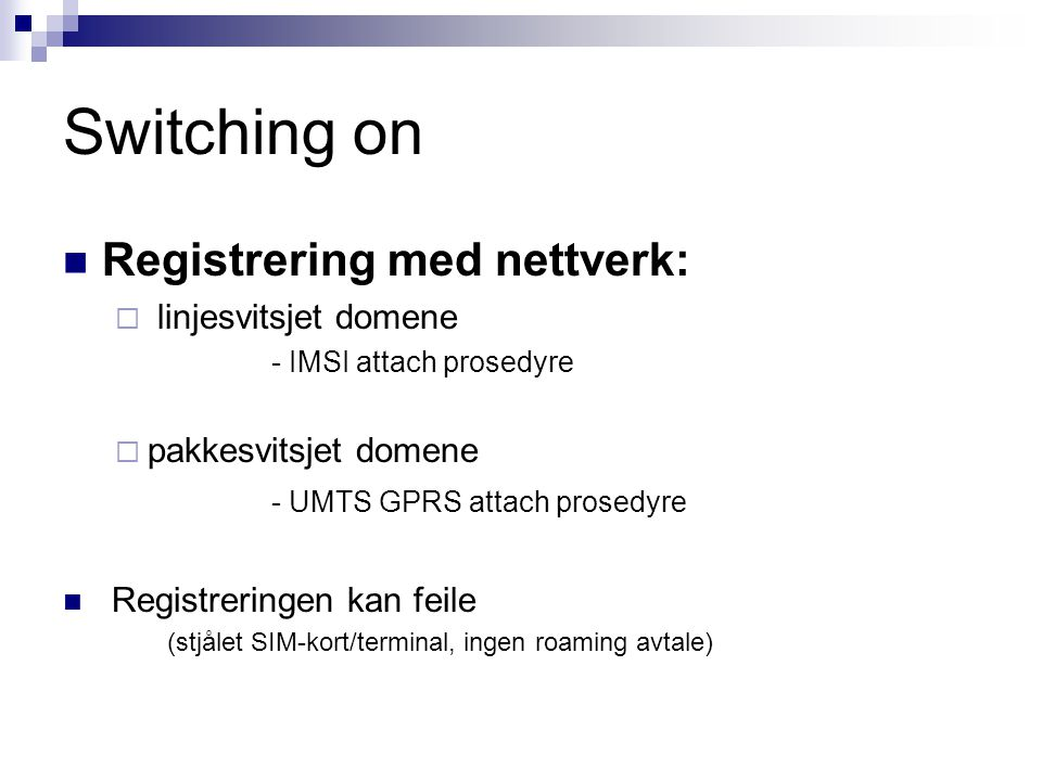 Switching on Registrering med nettverk: linjesvitsjet domene