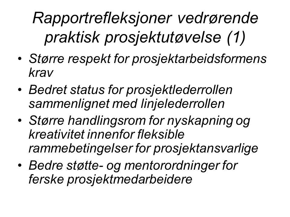 Rapportrefleksjoner vedrørende praktisk prosjektutøvelse (1)