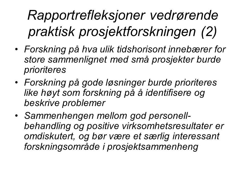 Rapportrefleksjoner vedrørende praktisk prosjektforskningen (2)