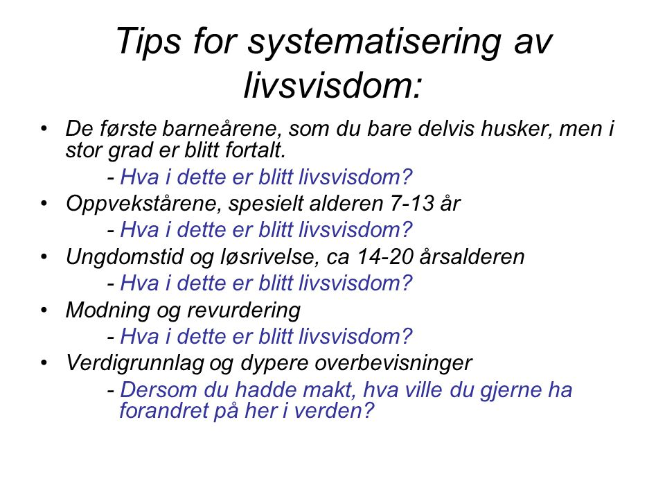 Tips for systematisering av livsvisdom: