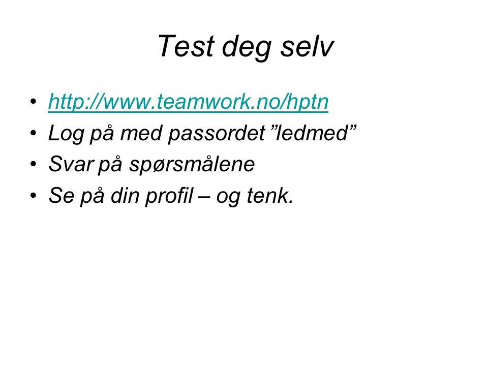 Test deg selv http://www.teamwork.no/hptn