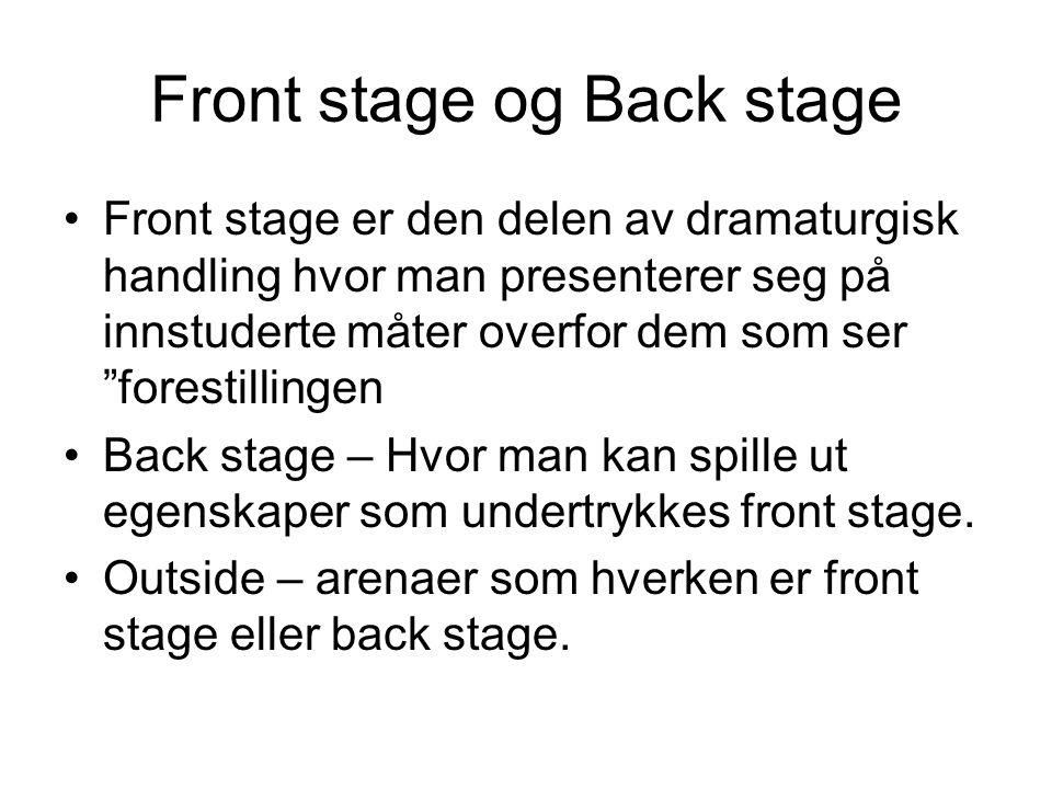 Front stage og Back stage