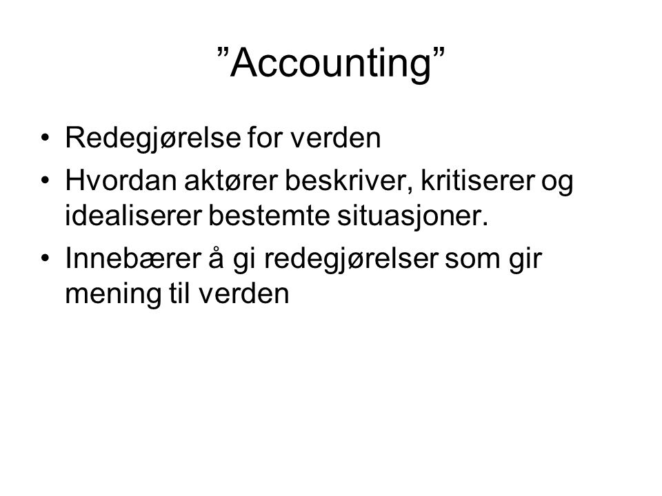 Accounting Redegjørelse for verden