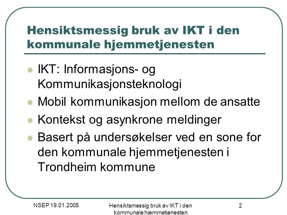 Hensiktsmessig bruk av IKT i den kommunale hjemmetjenesten