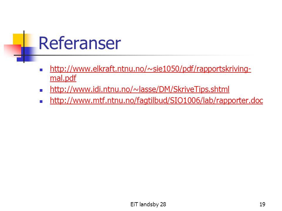 Referanser http://www.elkraft.ntnu.no/~sie1050/pdf/rapportskriving-mal.pdf. http://www.idi.ntnu.no/~lasse/DM/SkriveTips.shtml.