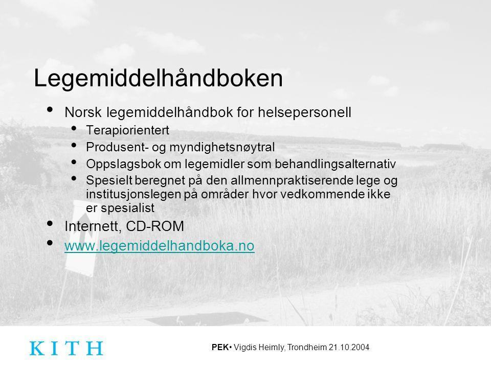 Legemiddelhåndboken Norsk legemiddelhåndbok for helsepersonell