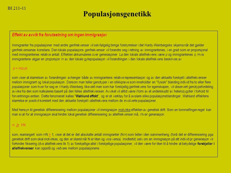 Populasjonsgenetikk BI 211-11