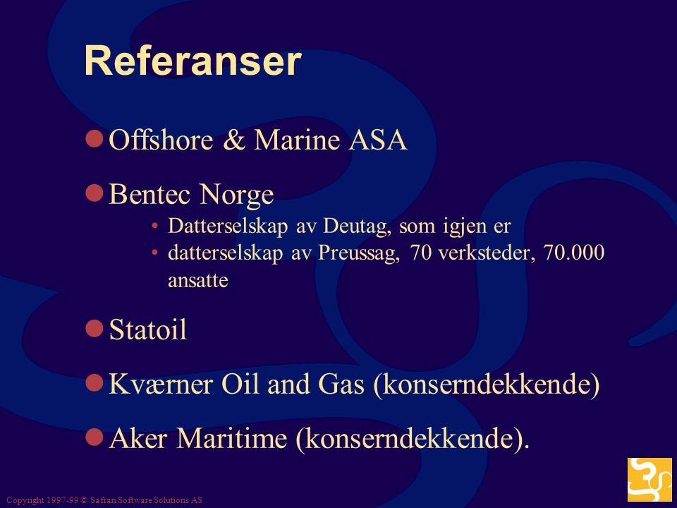 Referanser Offshore & Marine ASA Bentec Norge Statoil