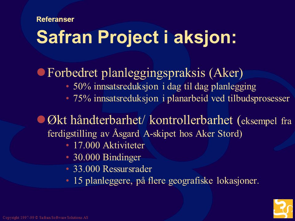 Referanser Safran Project i aksjon:
