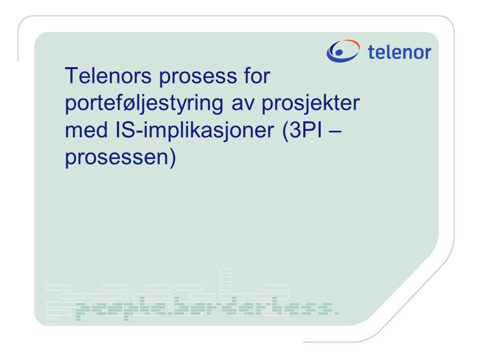 Telenors prosess for porteføljestyring av prosjekter med IS-implikasjoner (3PI – prosessen)