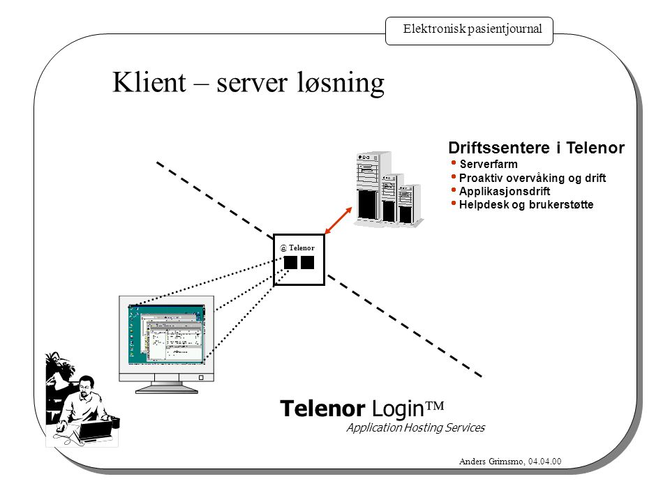 Klient – server løsning