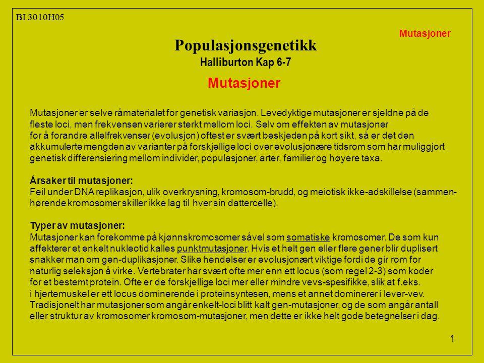 Populasjonsgenetikk Mutasjoner Halliburton Kap 6-7 BI 3010H05