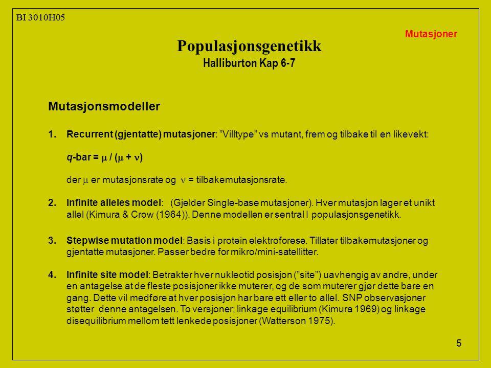 Populasjonsgenetikk Halliburton Kap 6-7 Mutasjonsmodeller BI 3010H05