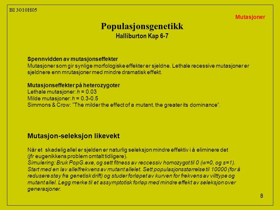 Populasjonsgenetikk Halliburton Kap 6-7 Mutasjon-seleksjon likevekt