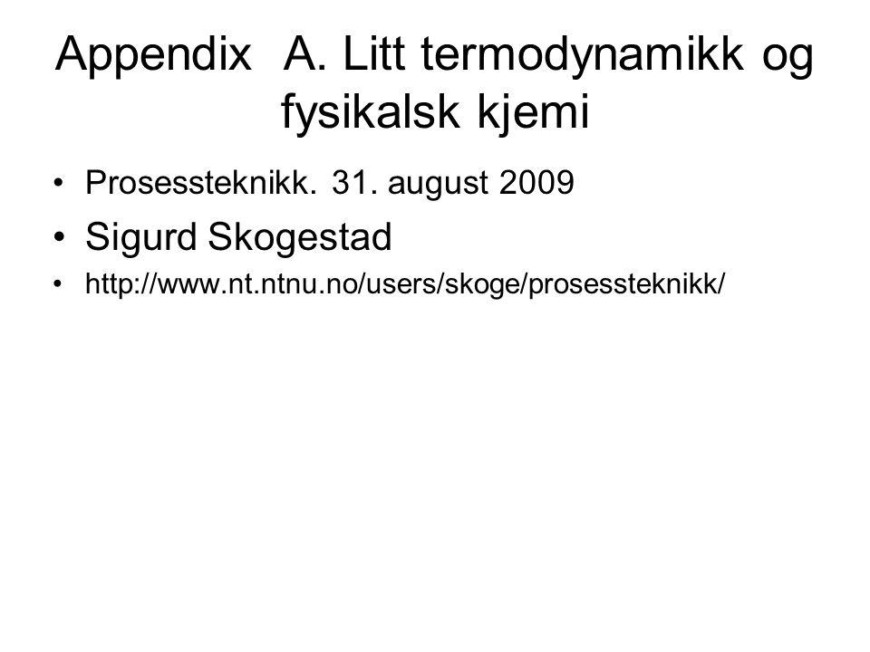 Appendix A. Litt termodynamikk og fysikalsk kjemi