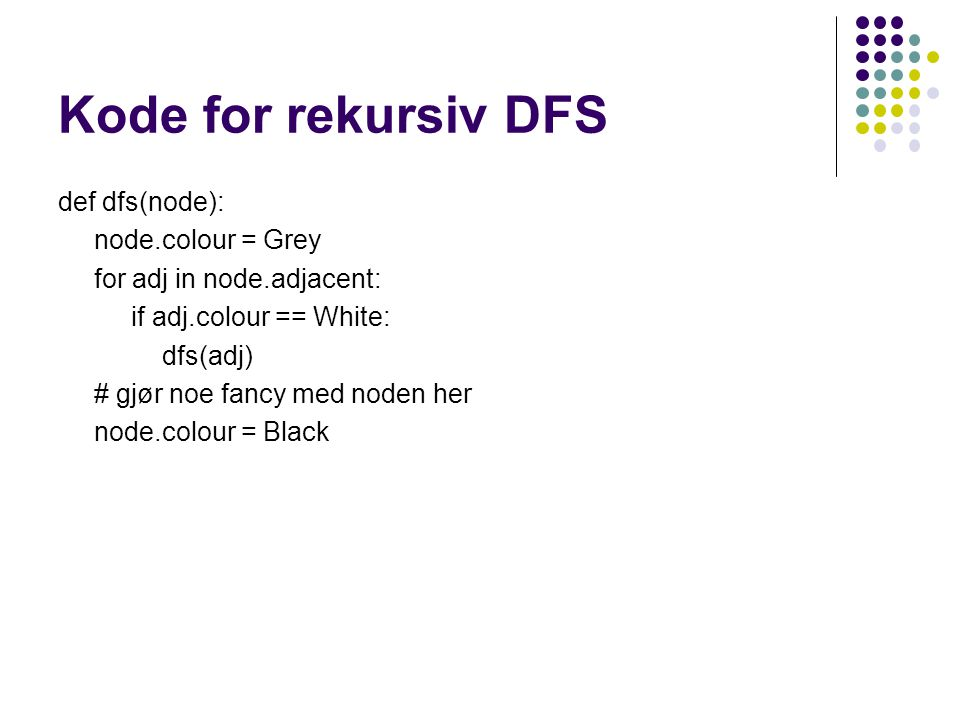 Kode for rekursiv DFS