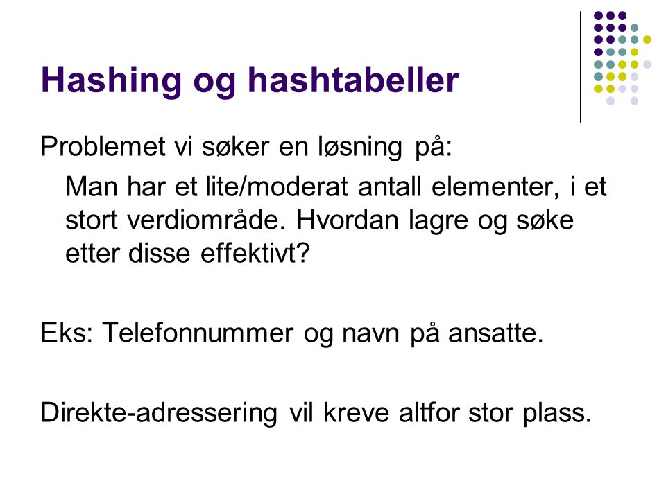 Hashing og hashtabeller
