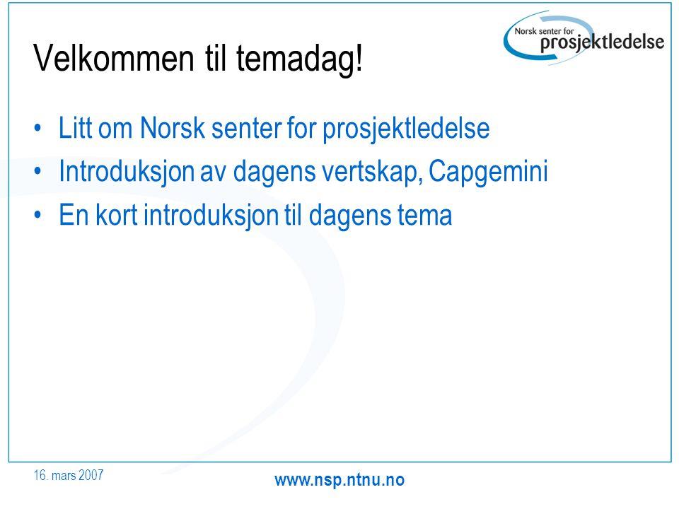 Velkommen til temadag! Litt om Norsk senter for prosjektledelse