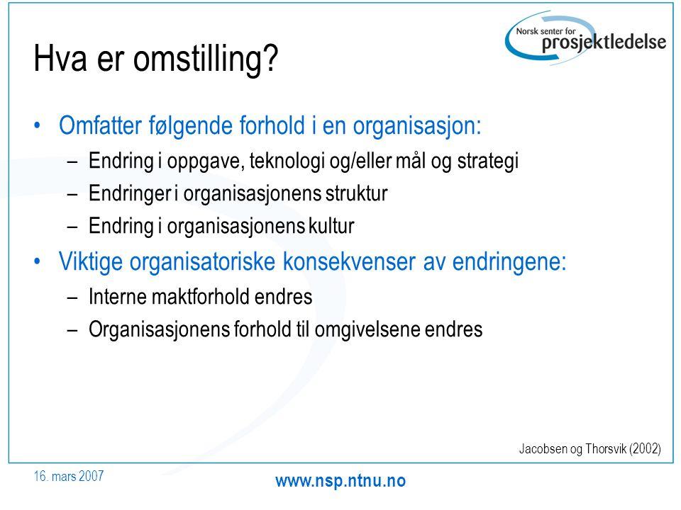 Hva er omstilling Omfatter følgende forhold i en organisasjon: