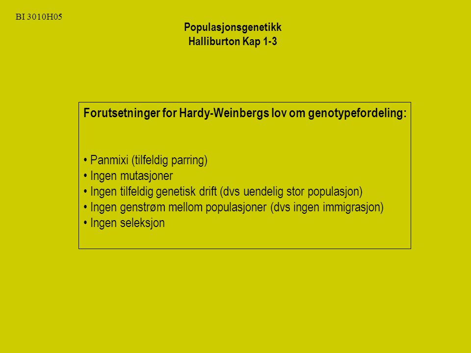 Forutsetninger for Hardy-Weinbergs lov om genotypefordeling: