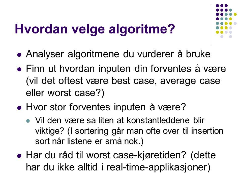 Hvordan velge algoritme