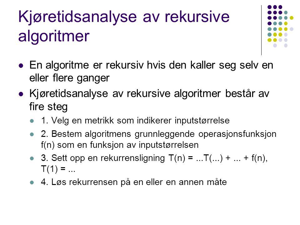 Kjøretidsanalyse av rekursive algoritmer