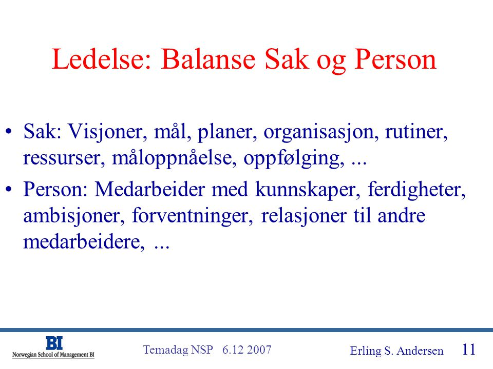 Ledelse: Balanse Sak og Person