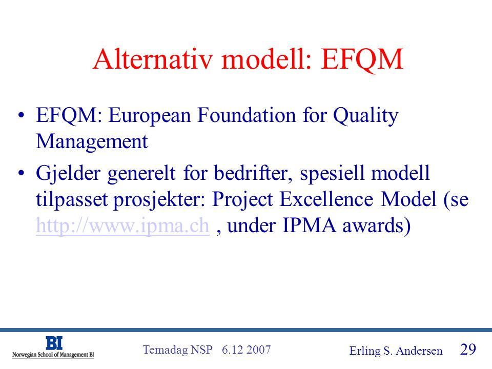 Alternativ modell: EFQM