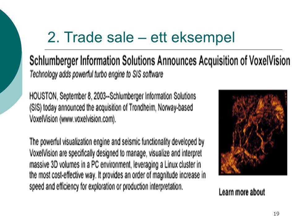 2. Trade sale – ett eksempel