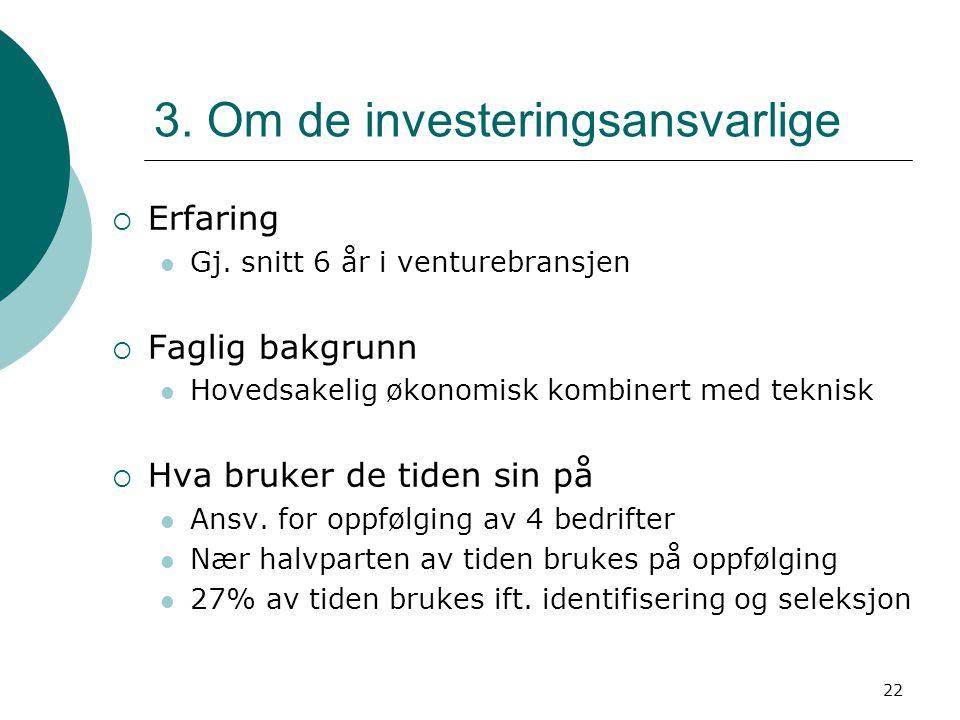 3. Om de investeringsansvarlige