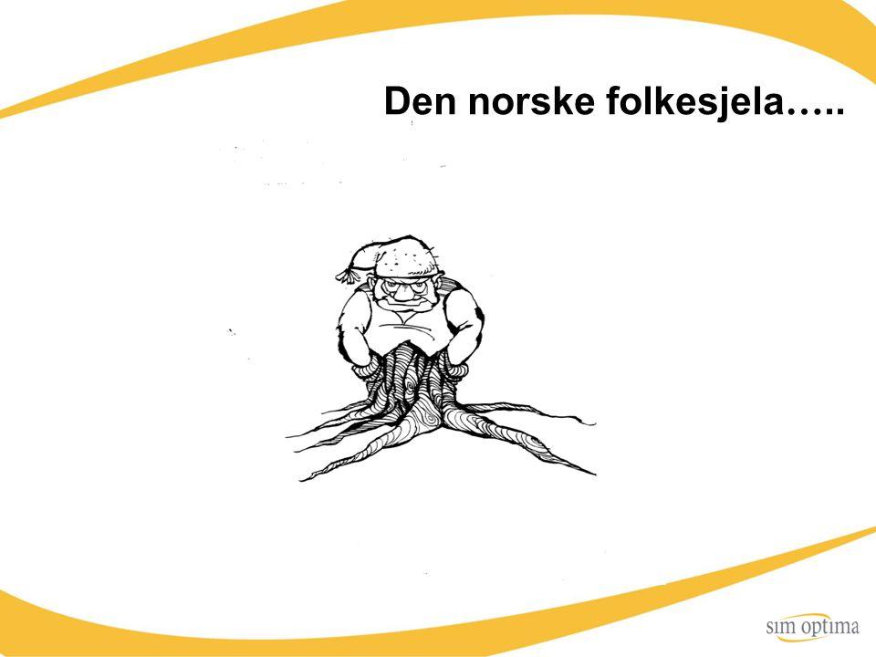 Den norske folkesjela…..