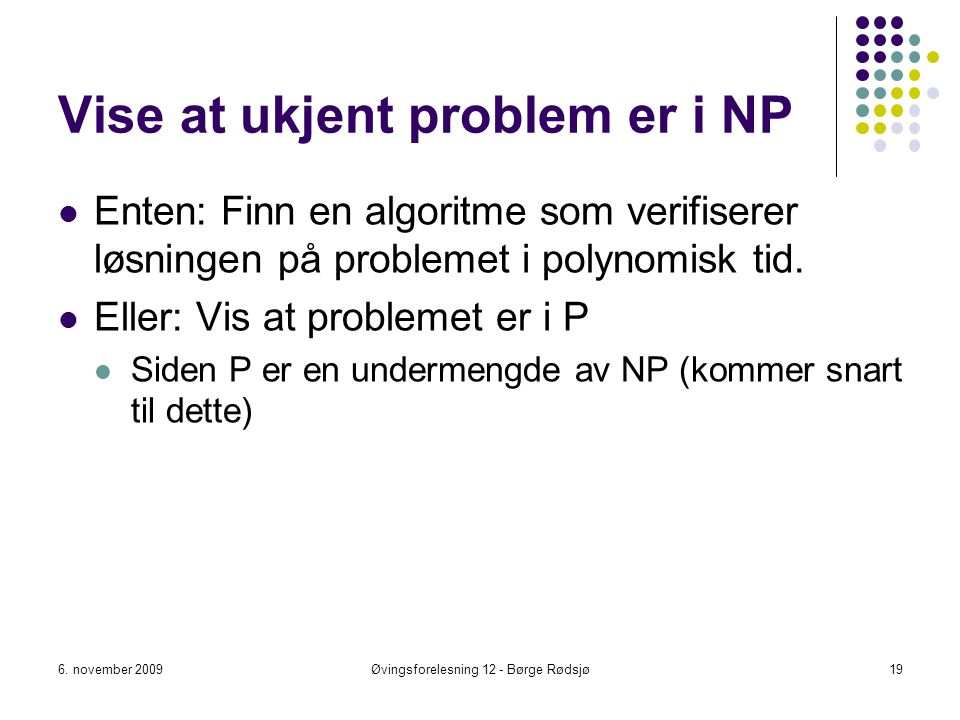 Vise at ukjent problem er i NP