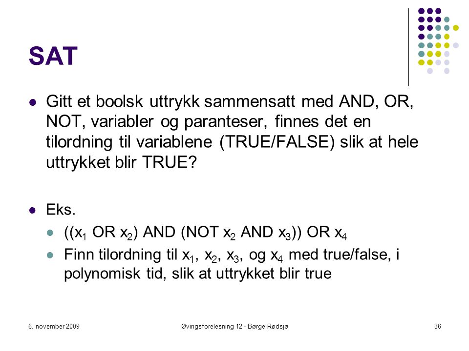 Øvingsforelesning 12 - Børge Rødsjø
