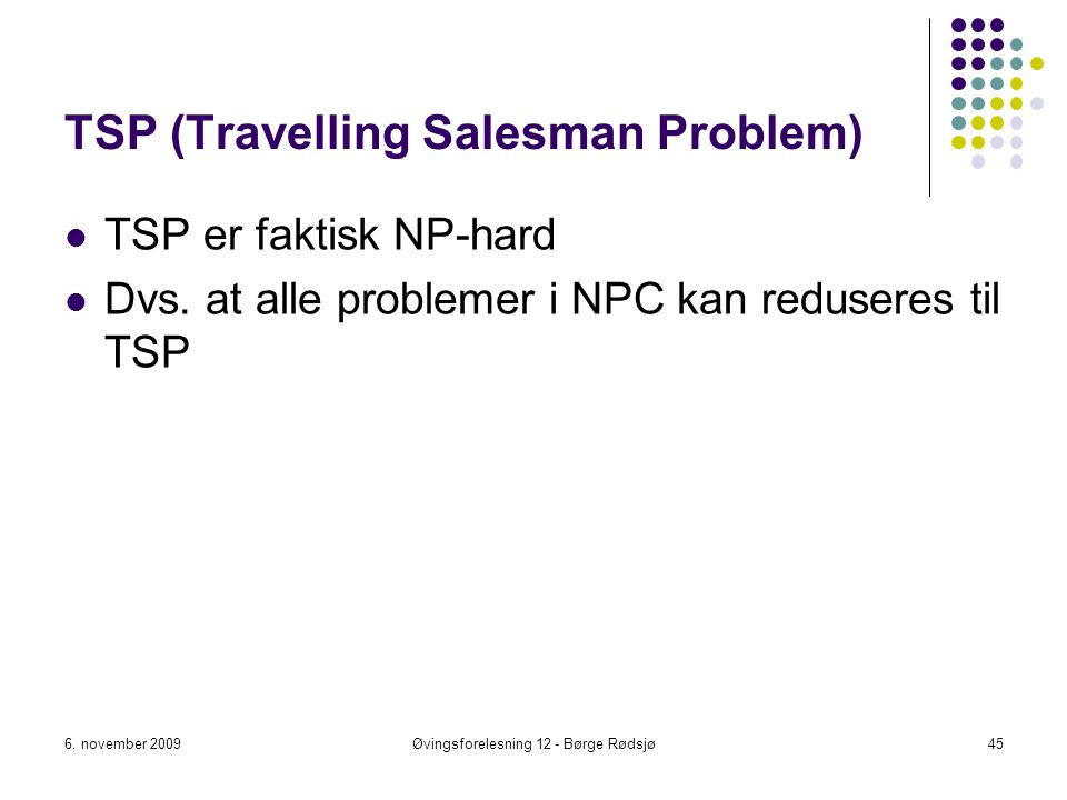 TSP (Travelling Salesman Problem)
