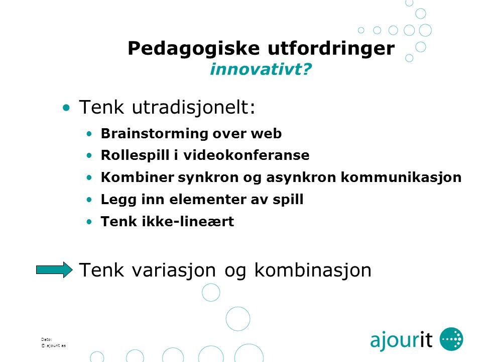 Pedagogiske utfordringer innovativt