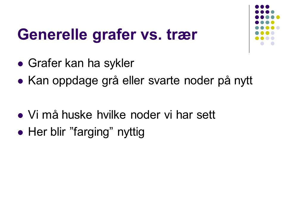 Generelle grafer vs. trær