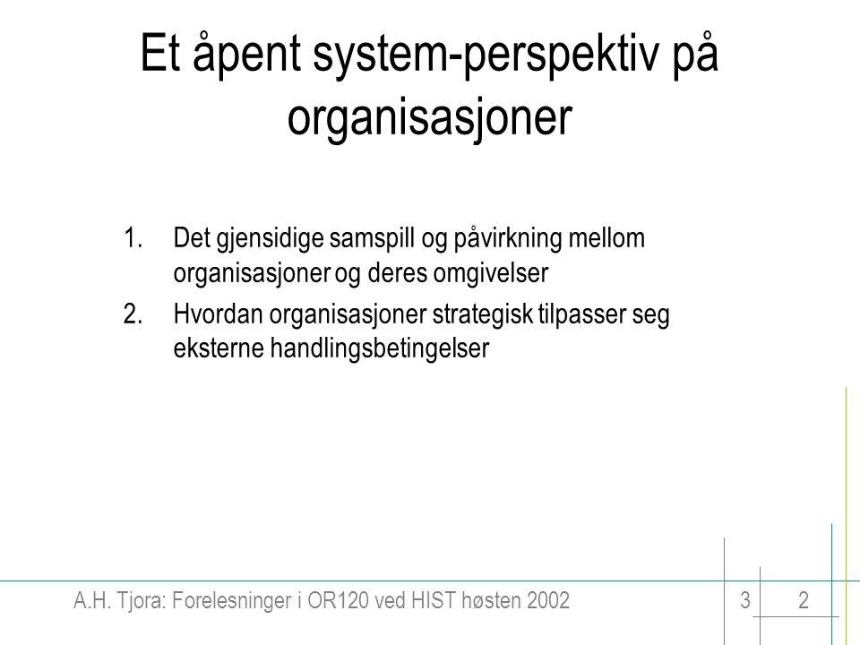 Et åpent system-perspektiv på organisasjoner