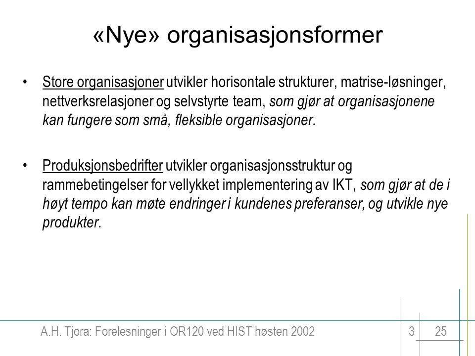 «Nye» organisasjonsformer