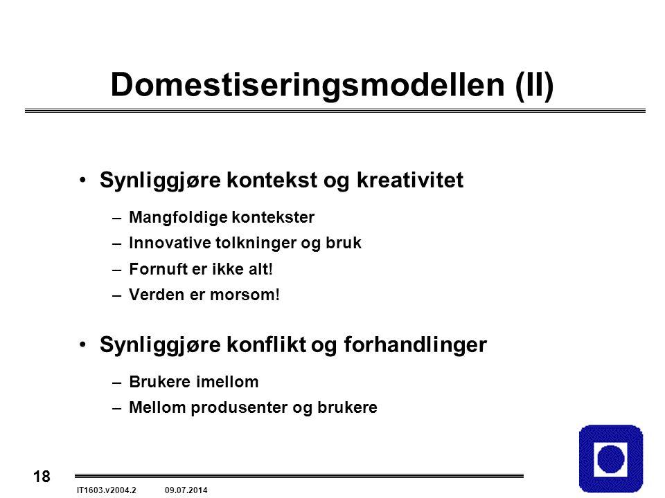 Domestiseringsmodellen (II)