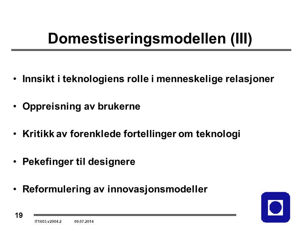 Domestiseringsmodellen (III)
