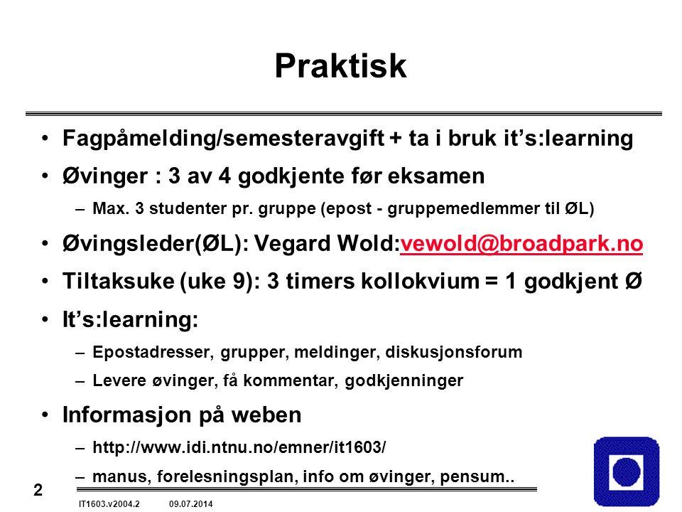 Praktisk Fagpåmelding/semesteravgift + ta i bruk it's:learning